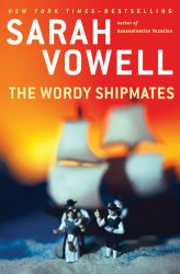 The Wordy Shipmates, Sarah Vowell